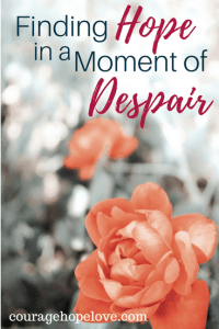 Finding Hope in a Moment of Despair
