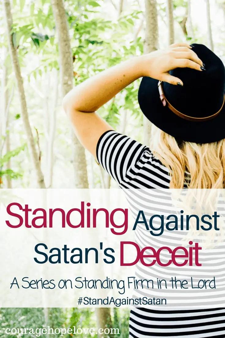 Standing Against Satan's Deceit