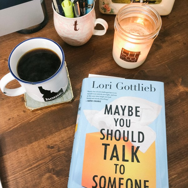 Picture of Lori Gottliebs book Maybe You Should Talk To Someone on a desk taken by courageously.u