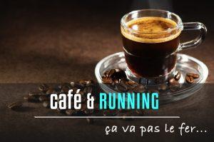 Café et course à pied