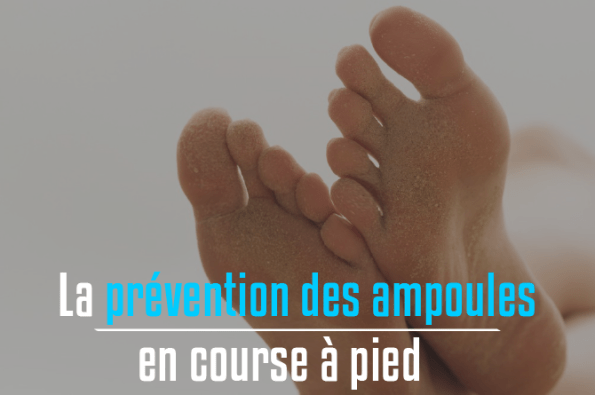 prevention des ampoules