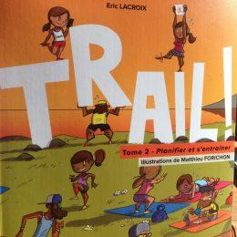 Trail - Tome 2 de Eric LACROIX