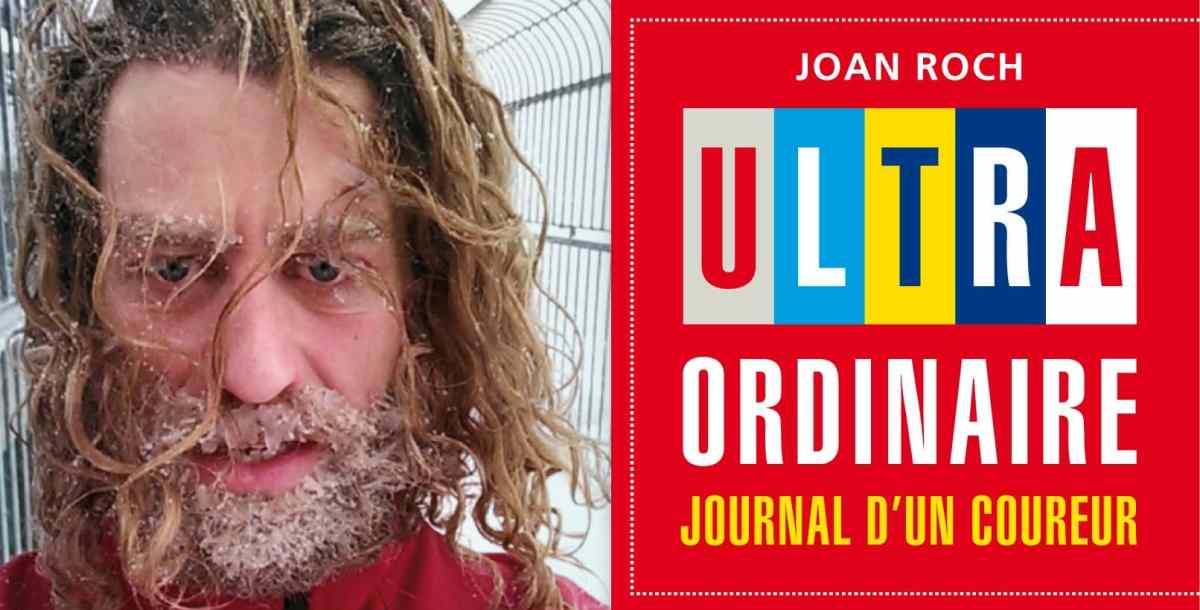 Joan Roch ultra ordinaire