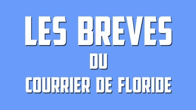 Photo of Infos en Bref du Courrier de Floride / Septembre 2019