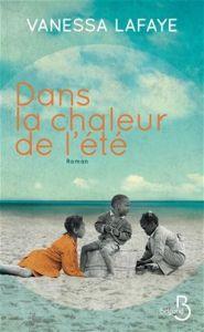 Dans la chaleur de l'été, le livre de Vanessa Lafaye.