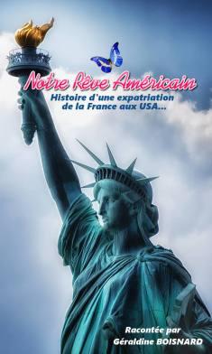 Géraldine Boisnard : Notre Rêve Américain