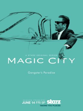 Série Magic City