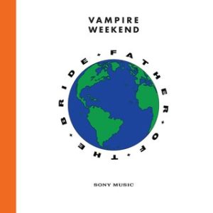 Father of the Bride par Vampire Weekend