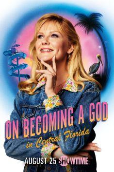 Série télé On Becoming a God in Central Florida