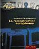 56. Territoire et institutions La reconstruction européenne