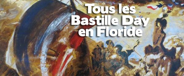 Bastille Day le 14 juillet à Miami et en Floride