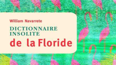 Dictionnaire Insolite de la Floride de William Navarrete