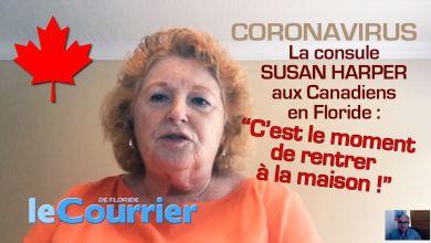 Photo of Consule Susan Harper aux Canadiens en Floride : «c'est le moment de rentrer à la maison»