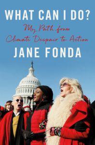 Jane Fonda s'adresse à ceux qui ne savent pas quoi faire