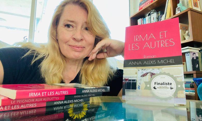 """Anna Alexis Michel et son roman """"Irma et les autres"""""""