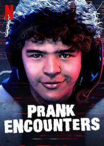 Prank Encounters(saison 2)