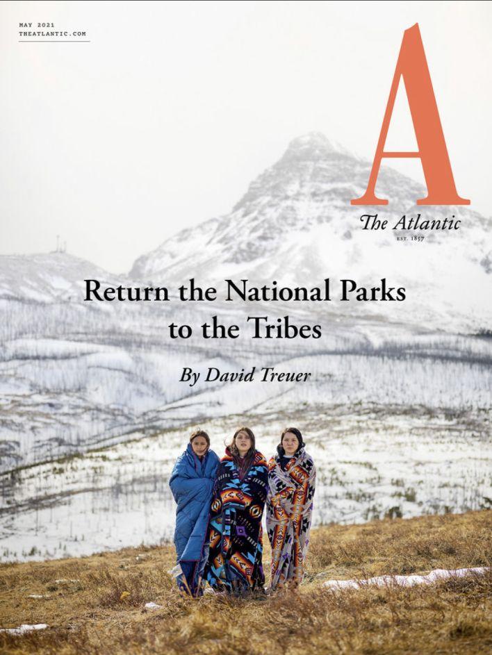 """Couverture de The Atlantic de mai 2021 : """"Rendons les parcs nationaux aux tribus"""""""