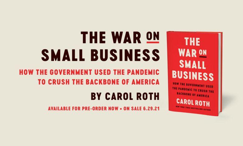 """Carol Roth : """"comment le gouvernement américain a utilisé la pandémie pour casser les petites entreprises"""" (livre)"""