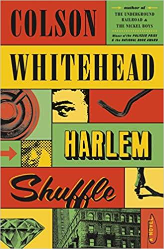 Harlem Shuffle, Par Colson Whitehead