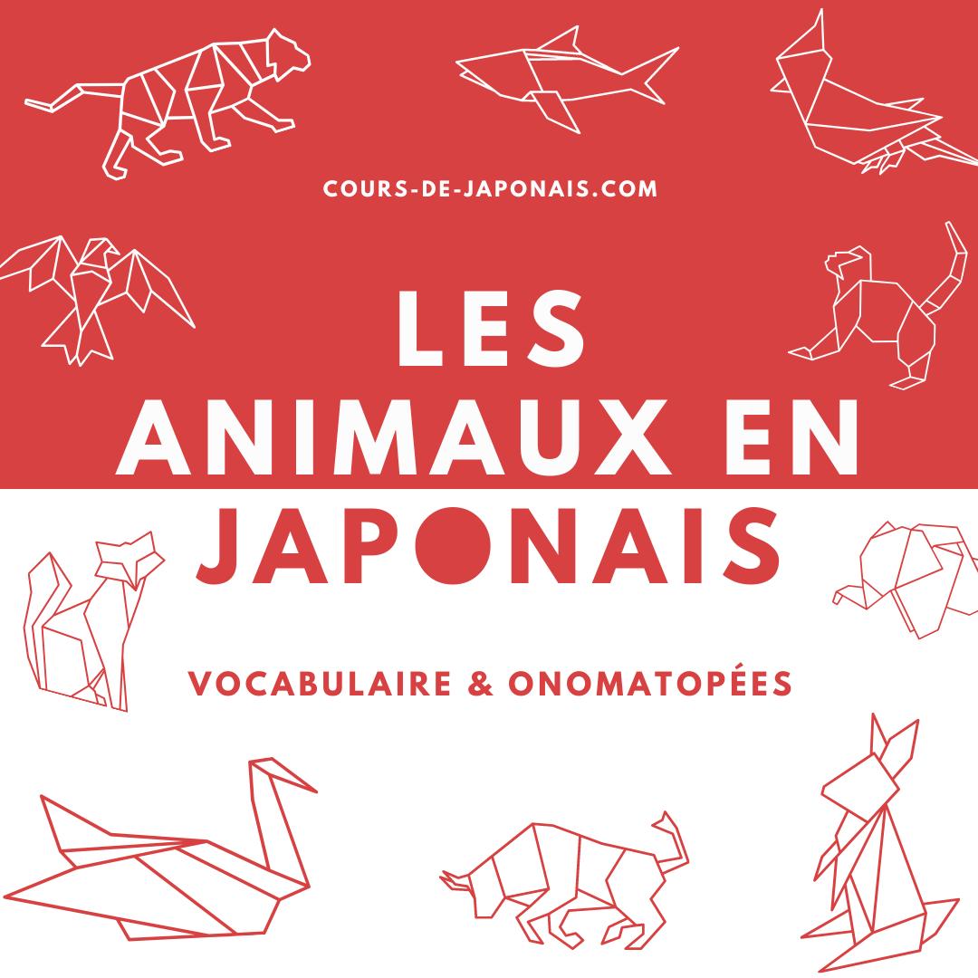 Animaux en japonais onomatopées cris bruits