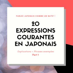 20 expressions courantes en japonais
