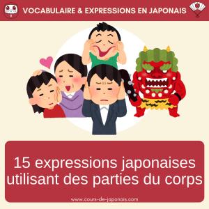 15 expressions japonaises parties du corps