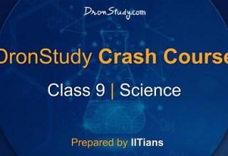 Class 9 Science Crash Course