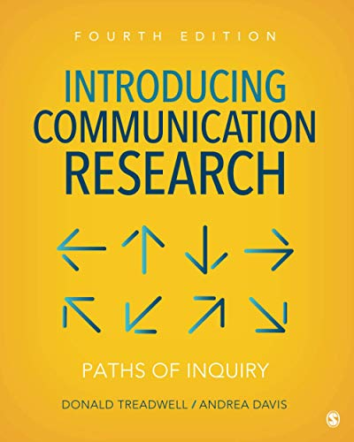 Introducing Communication Research: Paths of Inquiry 4th Edition