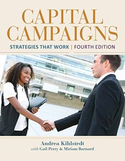 Capital Campaigns: Strategies That Work 4th Edition