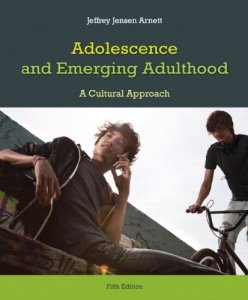 Adolescence and Emerging Adulthood 5th Edition