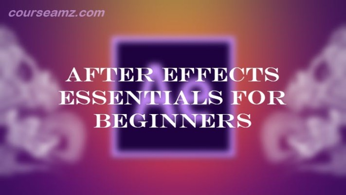 After Effects Essentials for Beginners