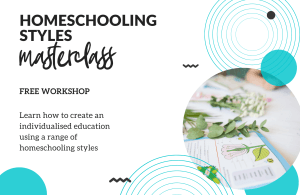 Learn how you can ditch the drudgery and have a fun, engaging, and crazily educational homeschool in this free masterclass. Learn how to integrate styles like classical homeschooling, unschooling, Steiner/Waldorf, Charlotte Mason and Montessori to create a truly personalised education at home.