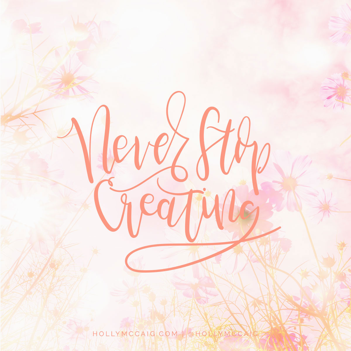 Brush lettering quote by Holly McCaig. Take the brush lettering course online today and learn how to make money from your new hobby!
