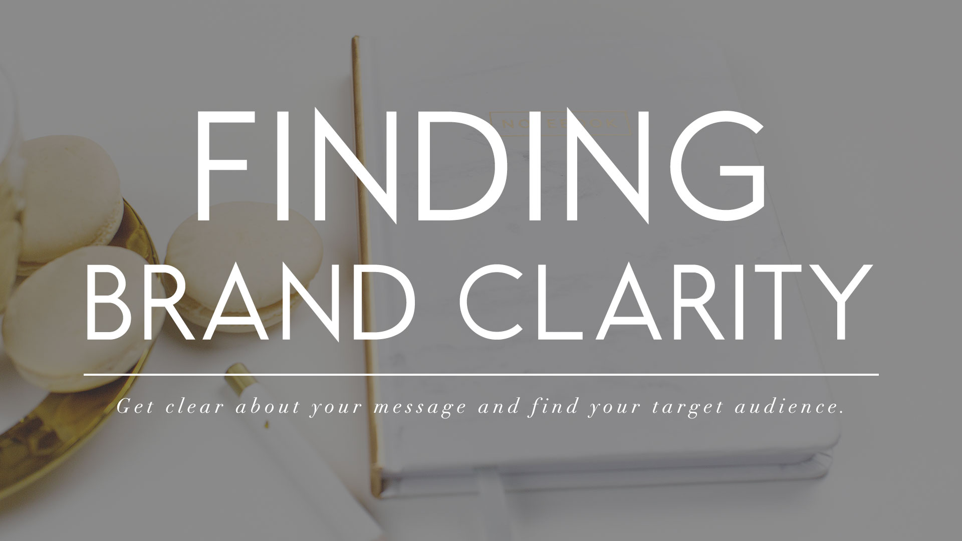 Finding Brand Clarity