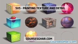 SVS -Painting Texture and Detail