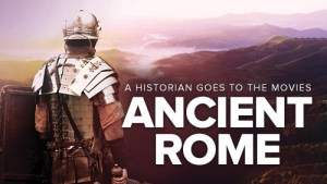 The Great Courses - A Historian Goes to the Movies: Ancient Rome