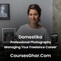 Domestika – Professional Photography: Managing Your Freelance Career