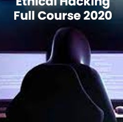 Ethical Hacking Full Course 2020
