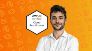 Ultimate AWS Certified Cloud Practitioner - 2021