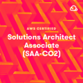 AWS Certified Solutions Architect – Associate (SAA-C02)