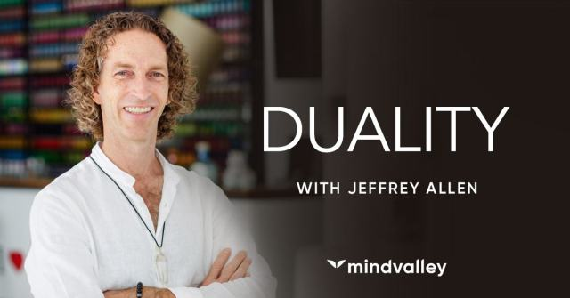 Duality - Jeffrey Allen - MindValley