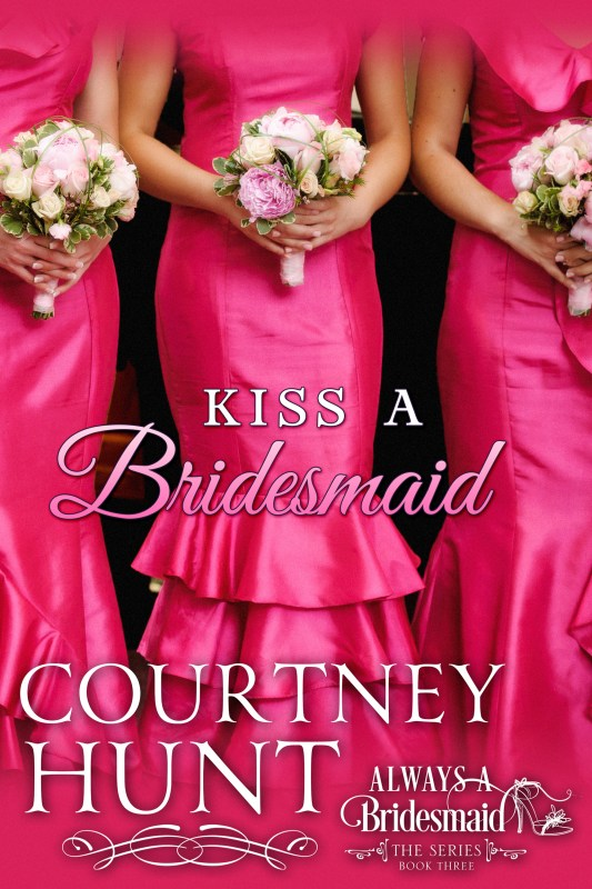 Kiss a Bridesmaid