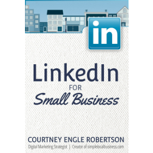 LinkedIn for Local and Small Business