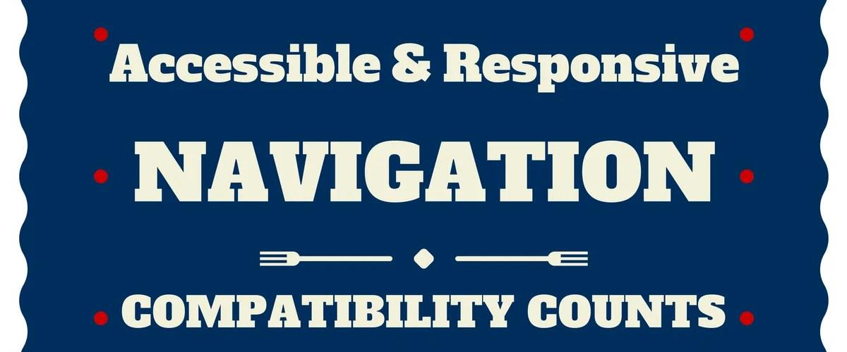 RESPONSIVE ACCESSIBLE NAVIGATION