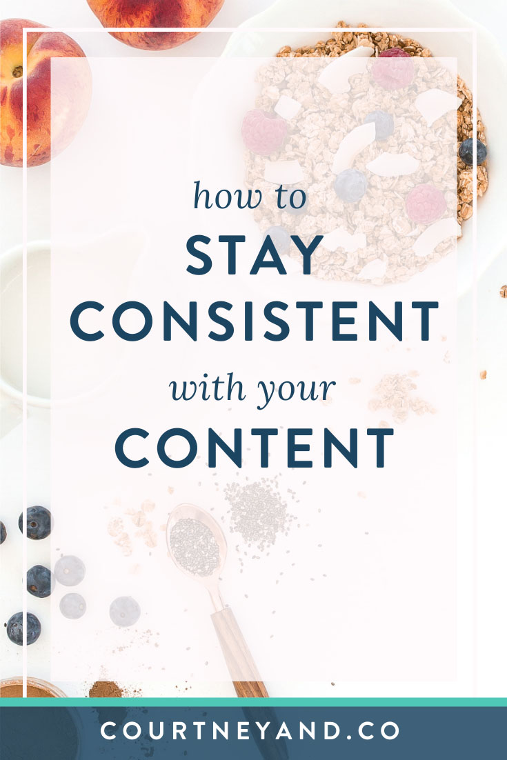how to stay consistent with your content