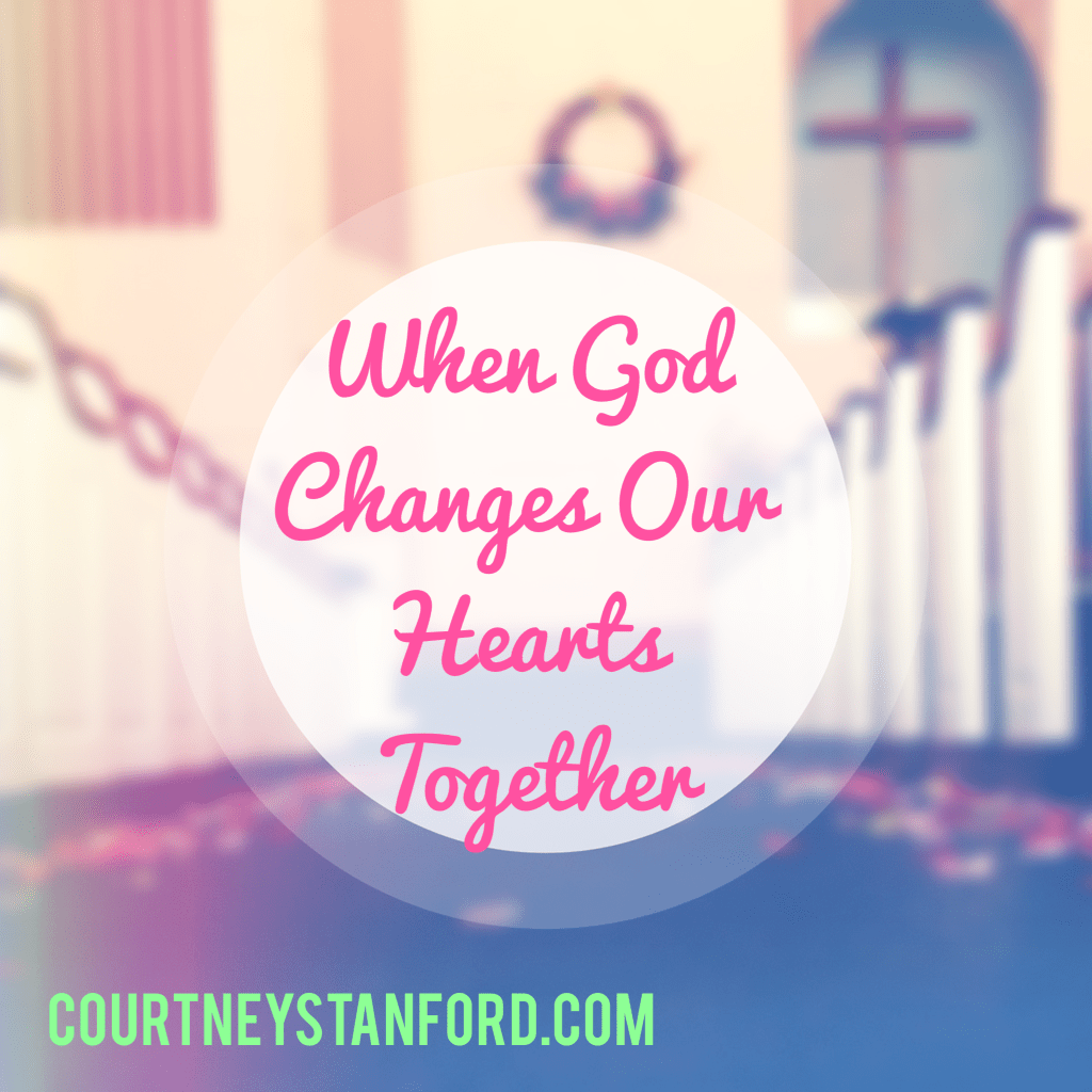 When God Changes Our Hearts Together