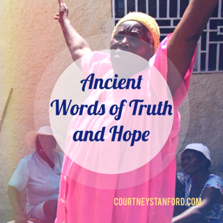 Ancient Words of Truth and Hope