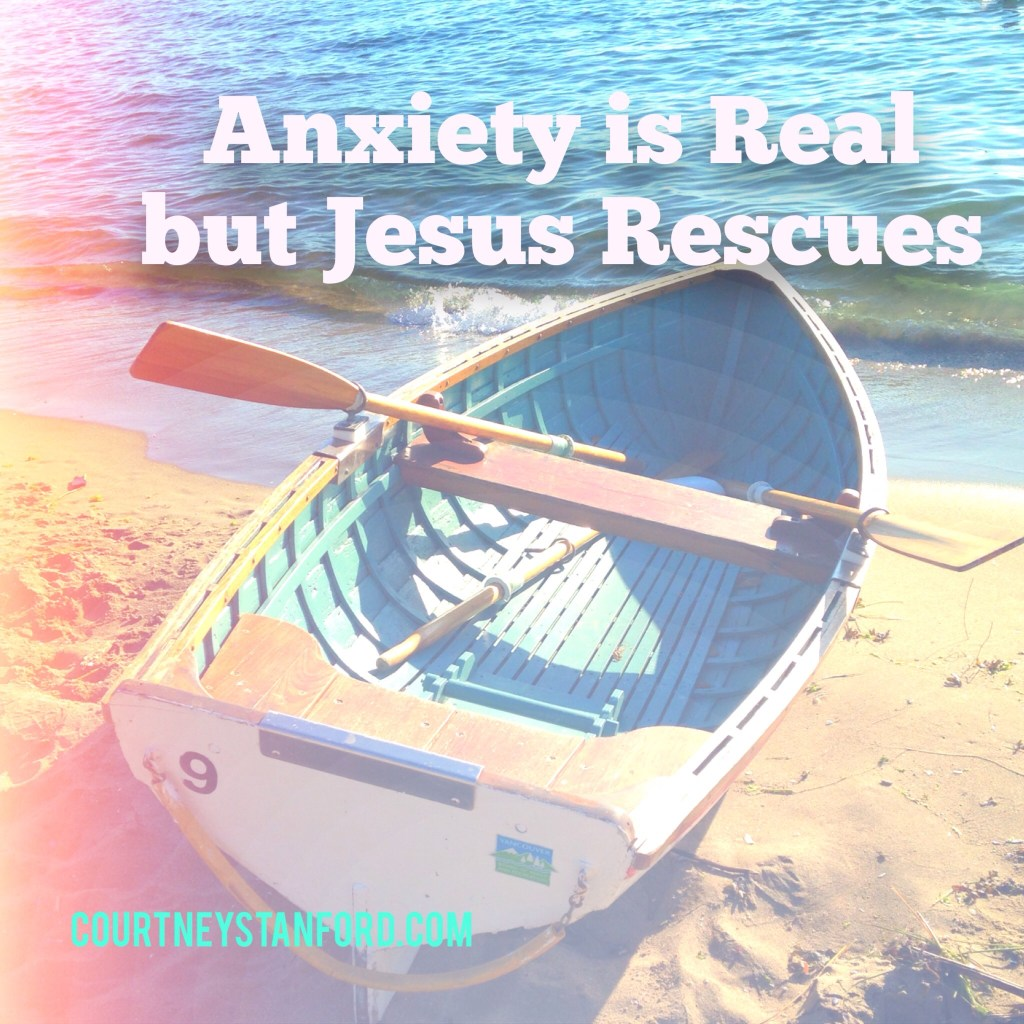 Anxiety is Real but Jesus Rescues