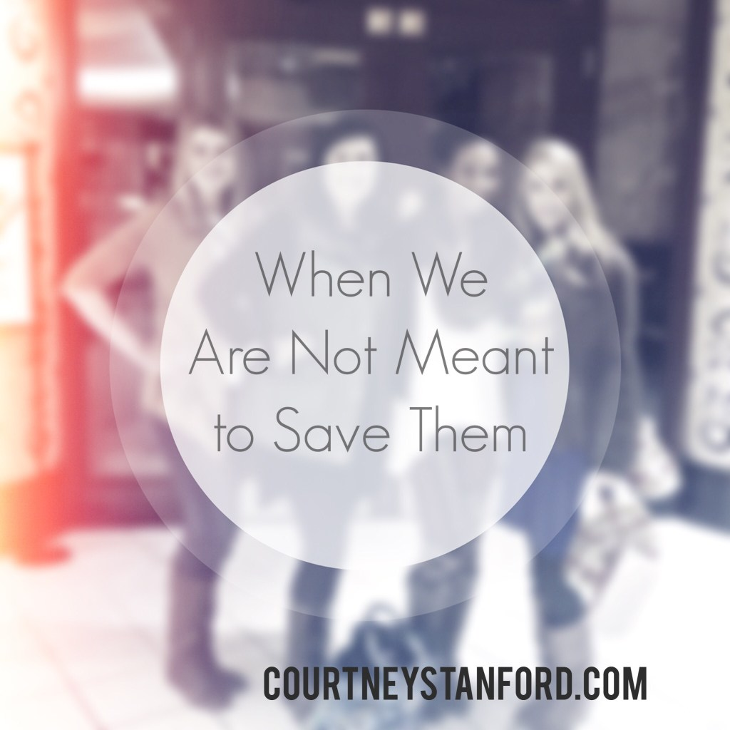 When We Are Not Meant to Save Them