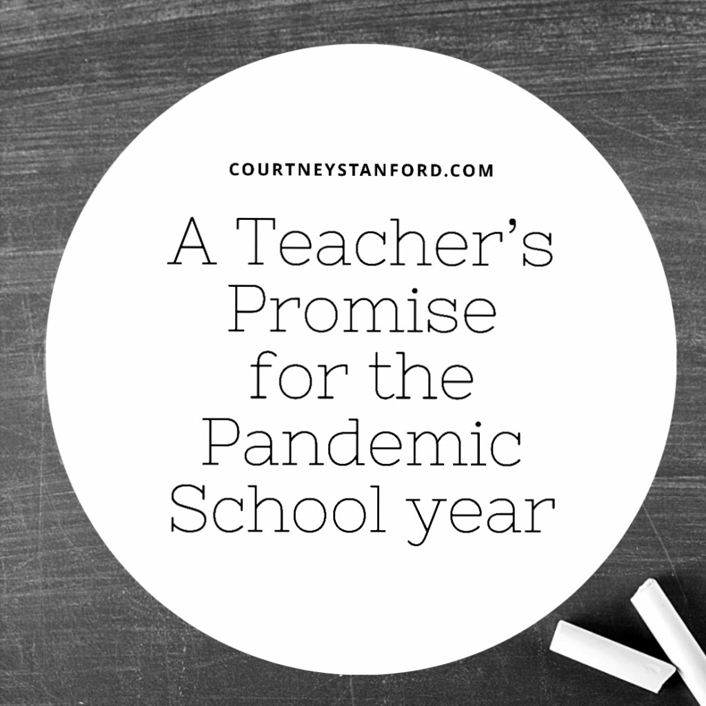 A Teacher's Promise for the Pandemic School Year